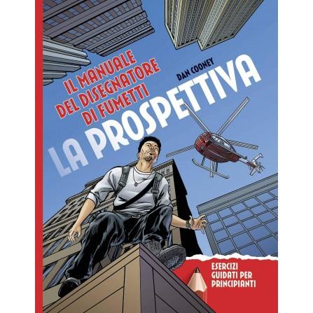 Il manuale del disegnatore di fumetti - La prospettiva