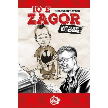 IO E ZAGOR: La strada verso Darkwood