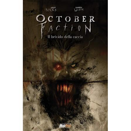 October Faction Vol. 2 - Il brivido della caccia