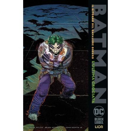 Batman: Il ritorno del Cavaliere Oscuro - L'ultima crociata (DC Black Label Deluxe)