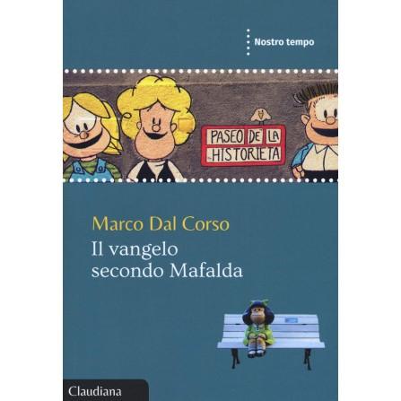 Il Vangelo secondo Mafalda (Seconda Edizione)