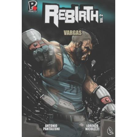 Rebirth Vol. 2 - Vargas