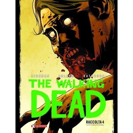 The Walking Dead Raccolta - Vol. 4