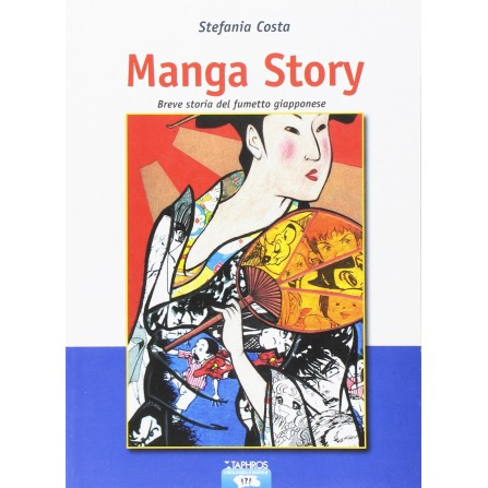 Manga Story - Breve storia del fumetto giapponese