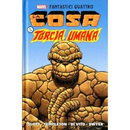 Fantastici Quattro: La Cosa e la Torcia Umana (Marvel History)