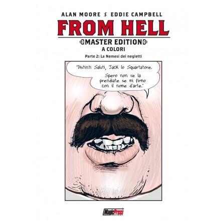 From Hell Master Edition a Colori - Parte 2: La nemesi dei negletti