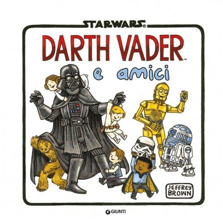 Star Wars. Darth Vader e amici (Darth Vader in famiglia Vol. 4)