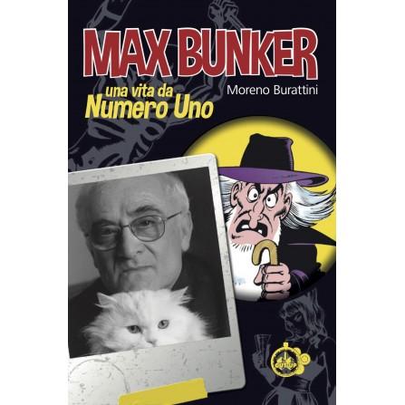 MAX BUNKER: Una vita da Numero Uno