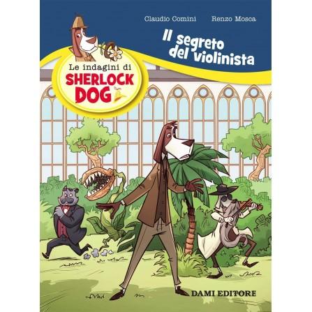 Le indagini di Sherlock Dog: Il segreto del violinista