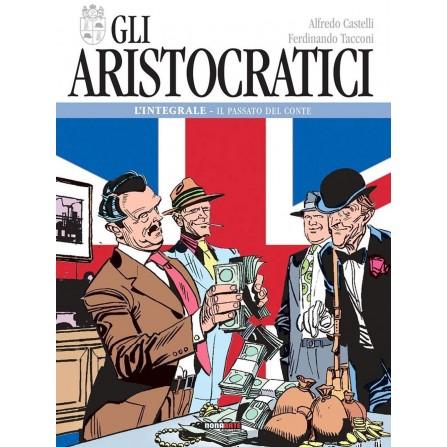 Gli Aristocratici - L'Integrale Vol. 2