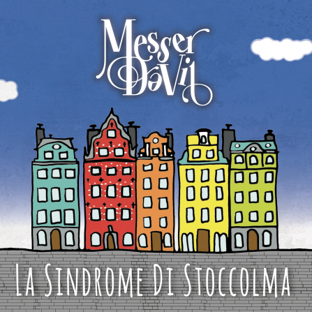 Messer DaVil - La Sindrome di Stoccolma CD