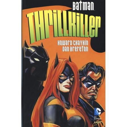 Batman: Thrillkiller (Grandi Opere DC)