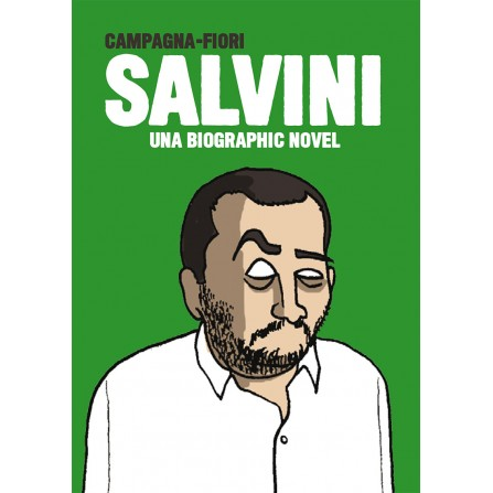 Salvini / Di Maio - Una biographic novel