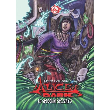 Alice Dark Volume 1: Lo specchio spezzato