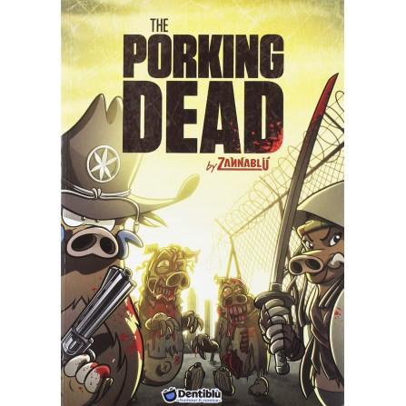 The Porking Dead by Zannablù