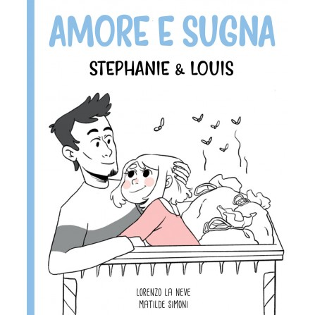 Amore e Sugna (Stephanie & Louis)